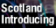 Scotland Introducing